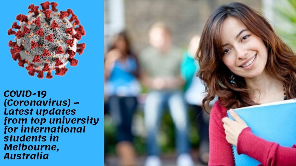 COVID-19 (Coronavirus) – Latest updates from top university for international students in Melbourne, Australia