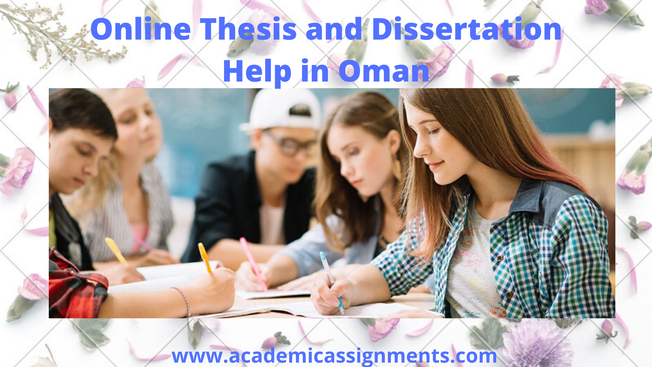 Online Thesis and Dissertation Help in Oman