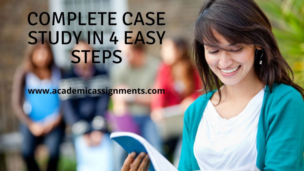 Complete Case Study in 4 Easy Steps