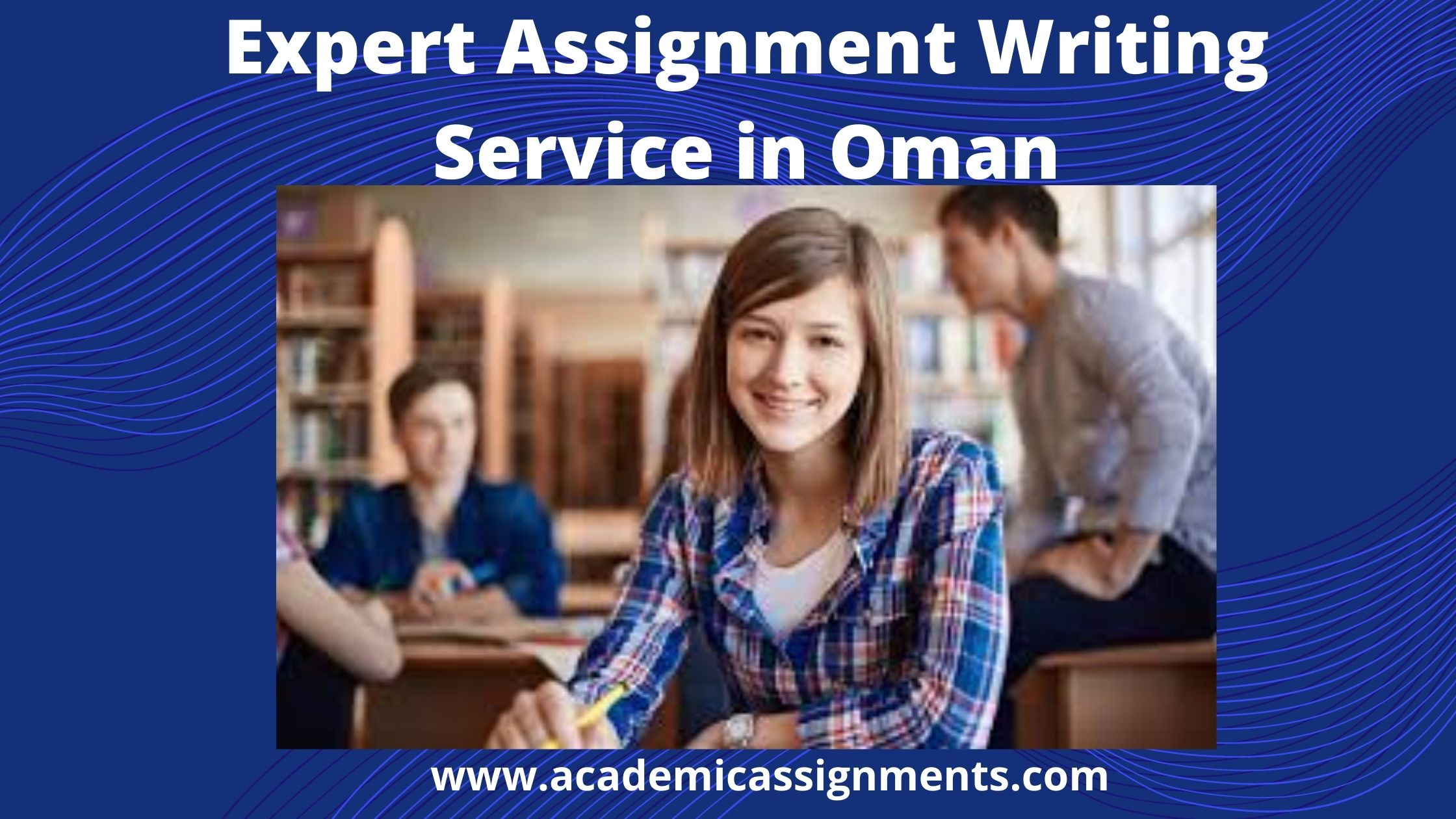 Expert Assignment Writing Service in Oman