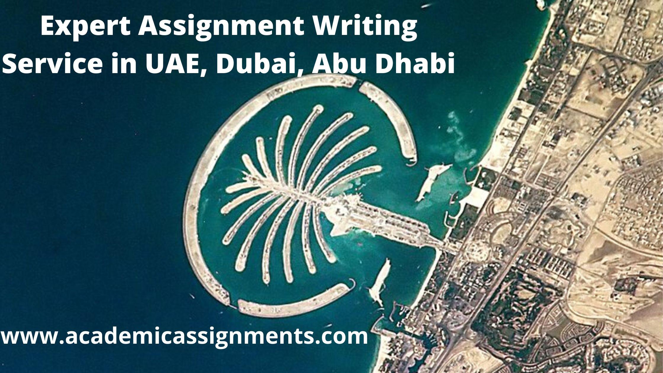 Expert Assignment Writing Service in UAE, Dubai, Abu Dhabi