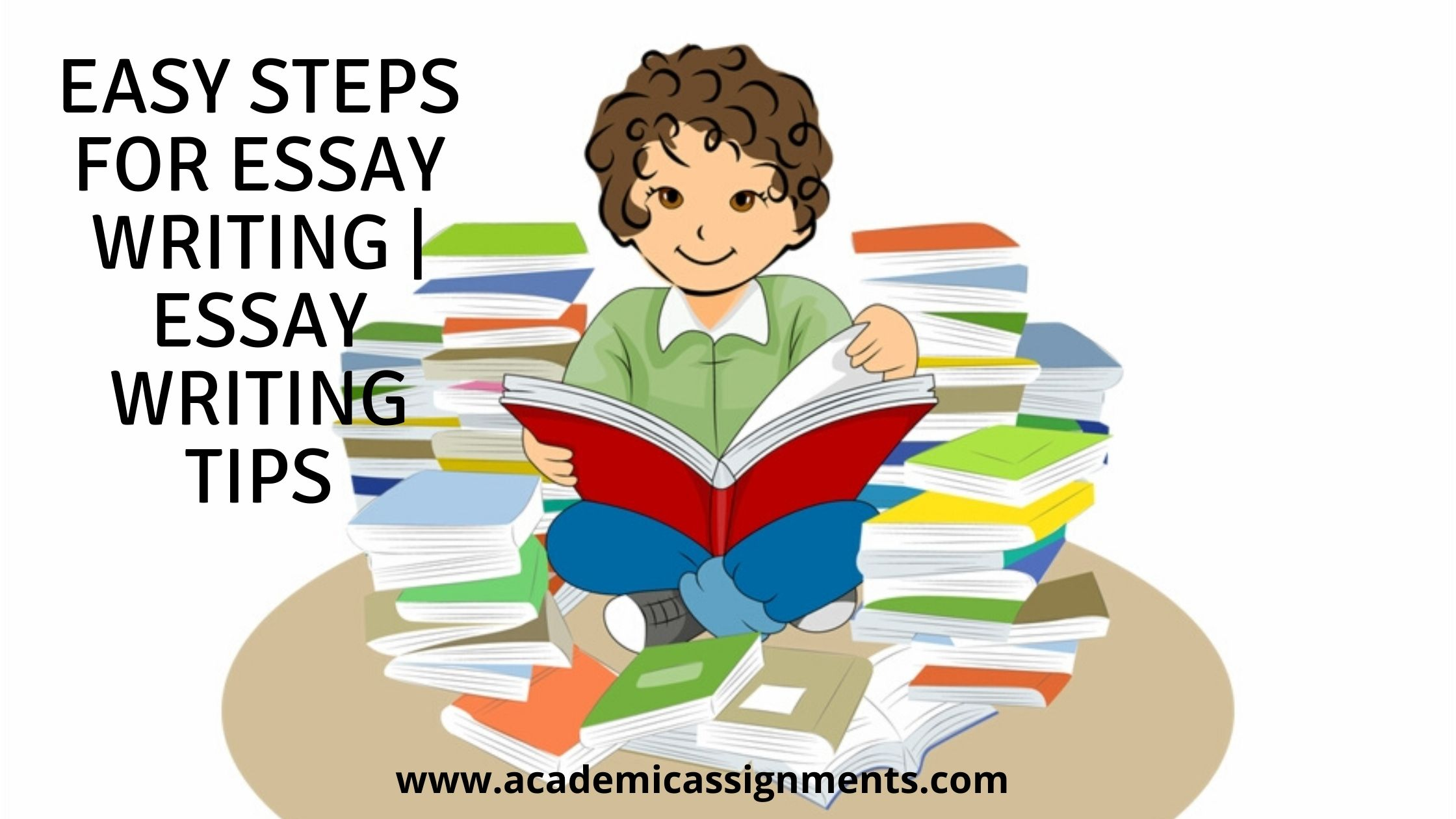 Easy Steps for Essay Writing _ Essay Writing Tips