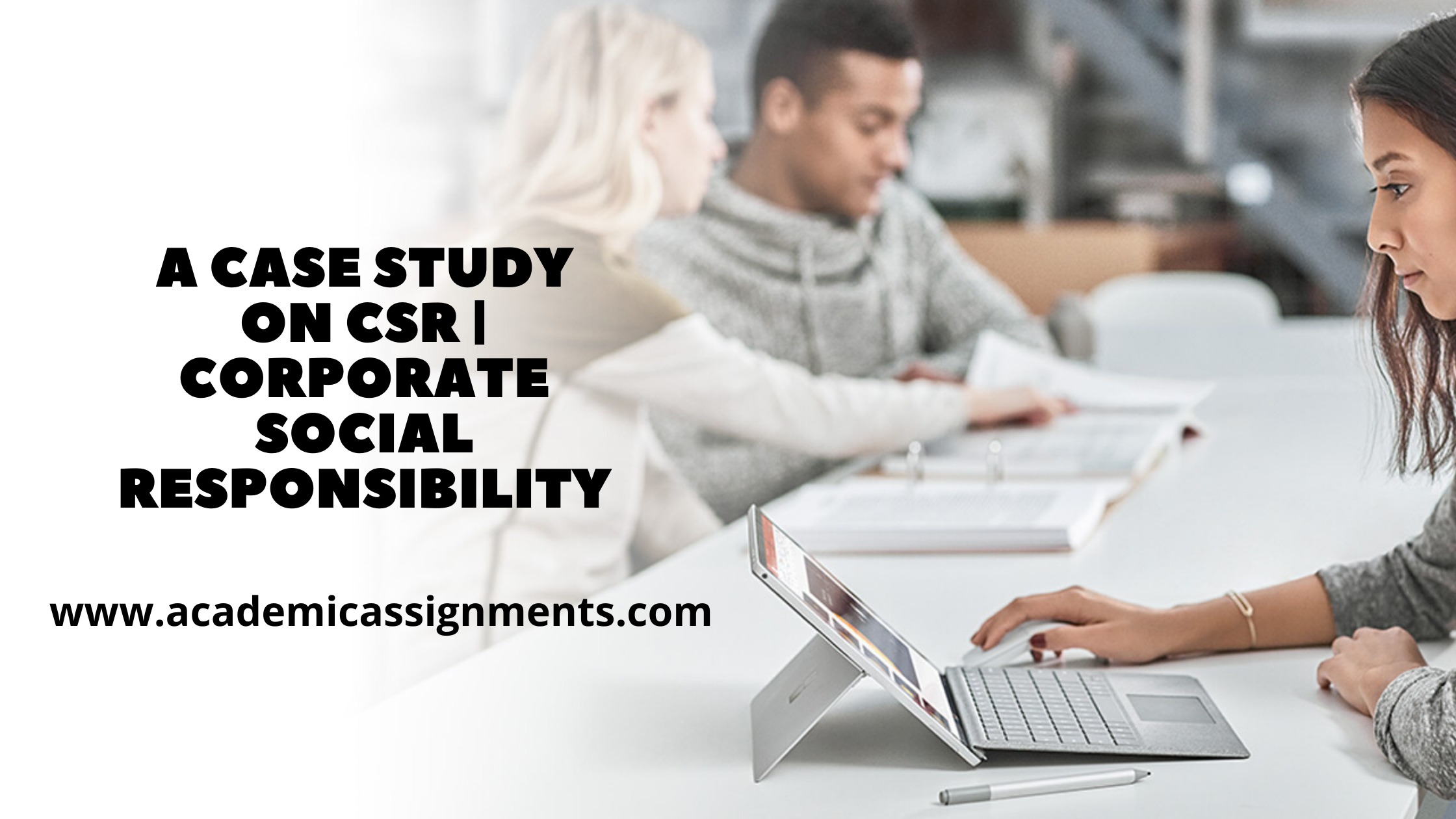 A case study on CSR | Corporate Social Responsibility