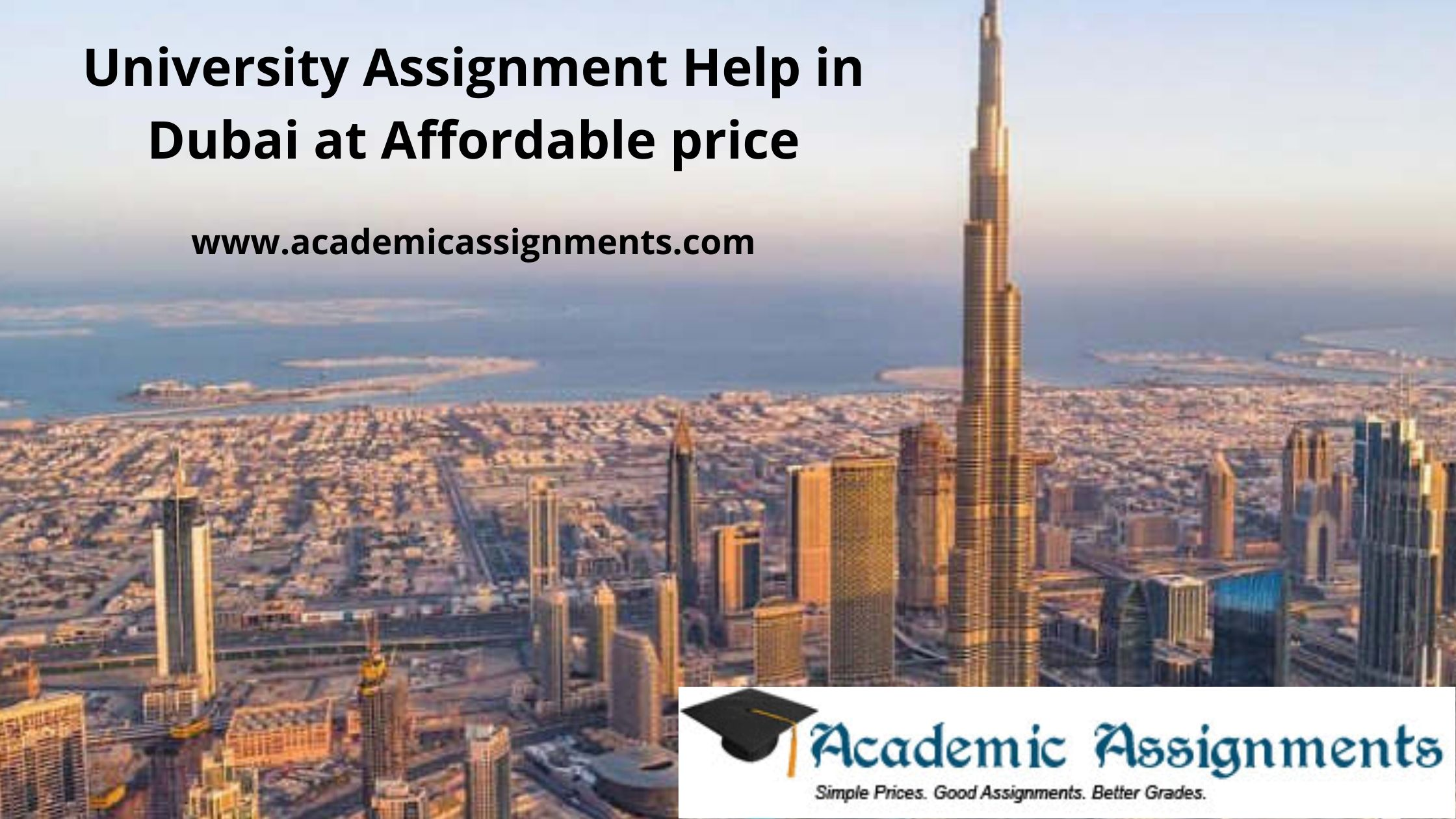 University Assignment Help in Dubai at Affordable price