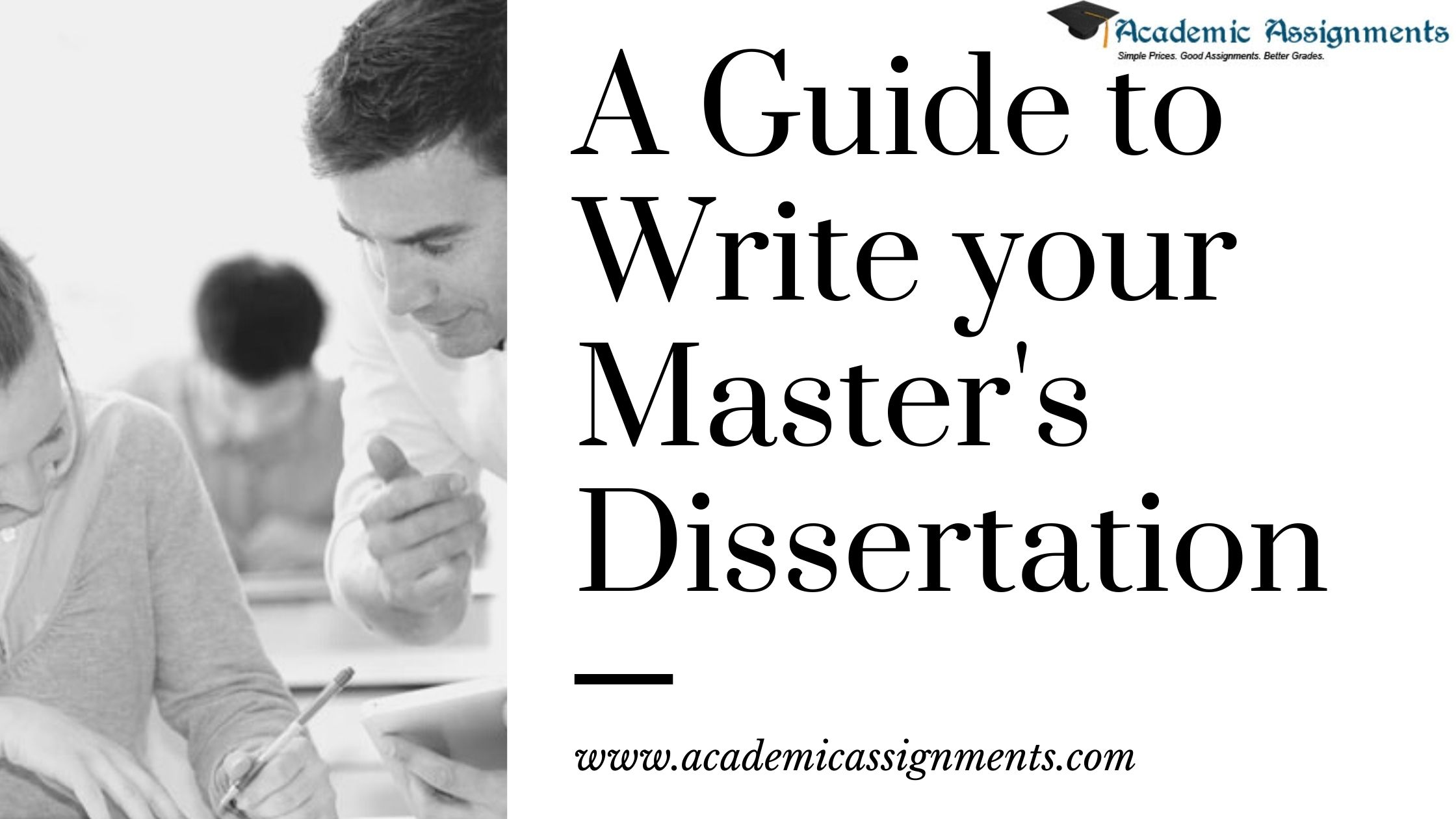 A Guide to Write your Master's Dissertation