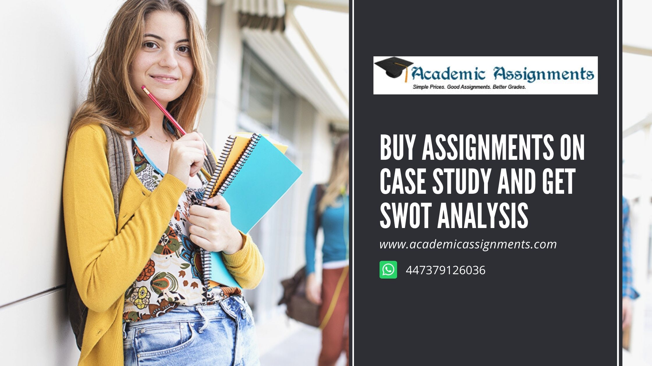 Buy Assignments On Case Study And Get SWOT Analysis