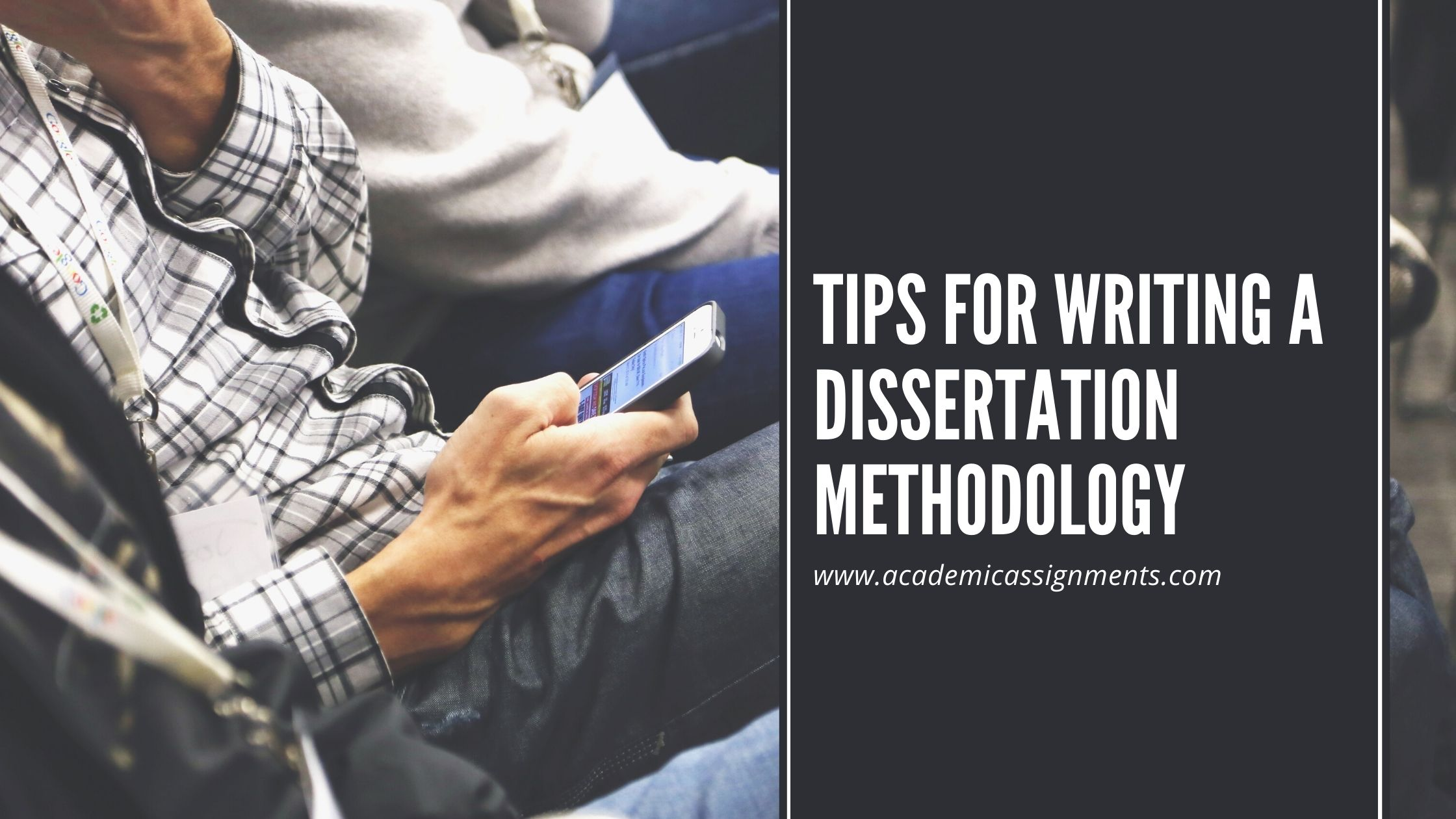 Tips for writing a dissertation methodology