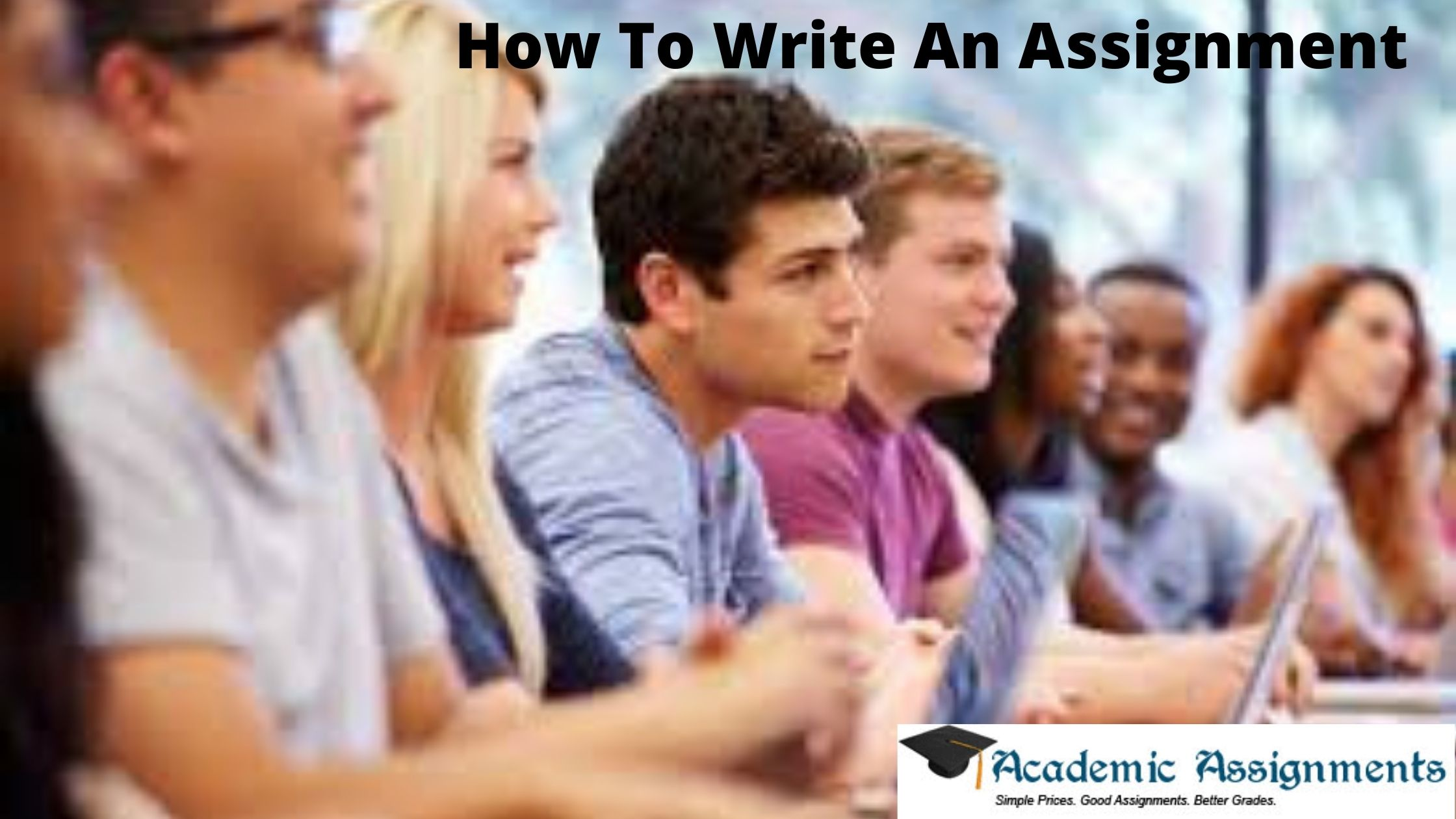 .how to write an assignment